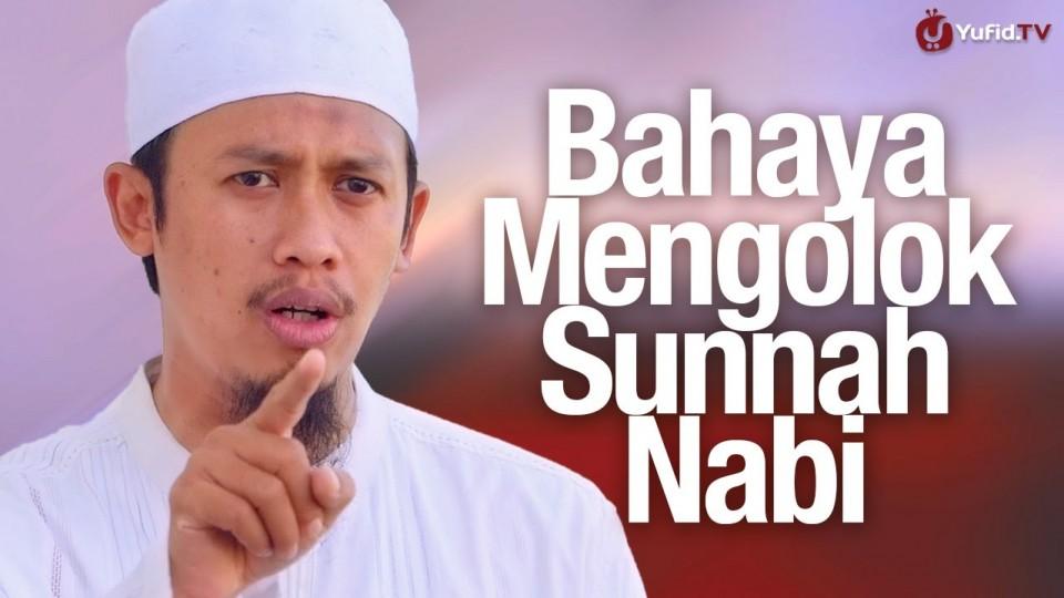 Ceramah Singkat: Bahaya Mengolok-olok Sunnah Nabi