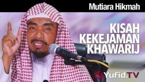 Mutiara Hikmah: Kisah Kekejaman Khawarij