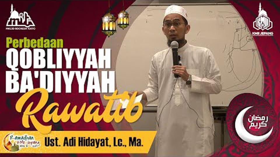 Perbedaan Qabliyyah, Ba'diyyah & Rawatib
